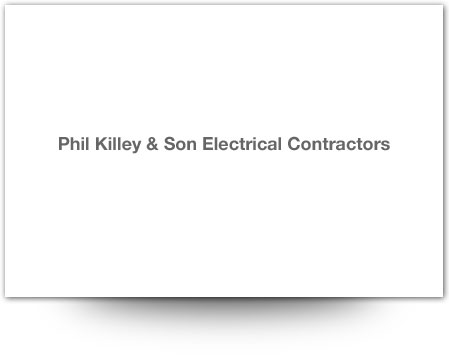 Phil Killey & Son Electrical Contractors